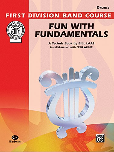 9780769228389: Fun with Fundamentals: Drums (First Division Band Course)