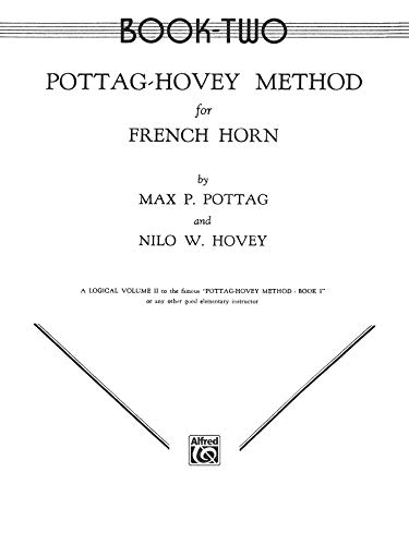 9780769228662: Pottag-Hovey Method for French Horn: Book II