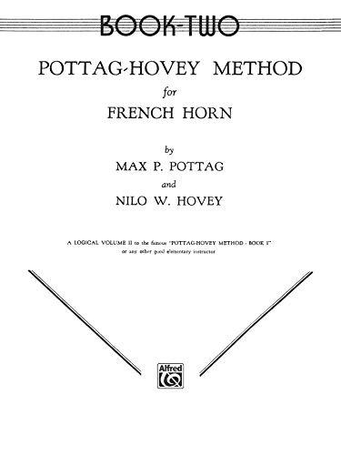 Pottag-Hovey Method for French Horn, Bk 2