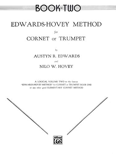 9780769228679: Edwards-Hovey Method for Cornet or Trumpet, Bk 2