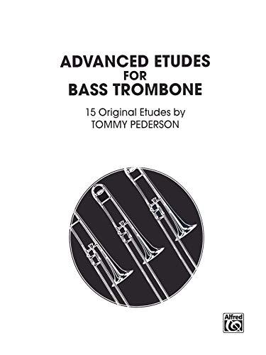 9780769228723: Advanced Etudes for Bass Trombone