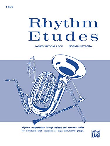 "Rhythm Etudes: F Horn (0769228828) by James ""Red"" McLeod; Norman Staska"