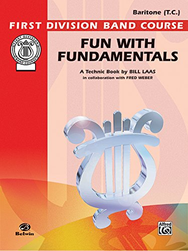 9780769229010: Fun with Fundamentals: Baritone (T.C.) (First Division Band Course)