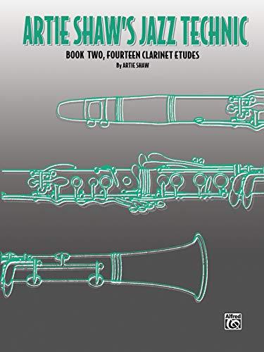 9780769229720: Artie Shaw's Jazz Technic: Book Two, Fourteen Clarinet Etudes