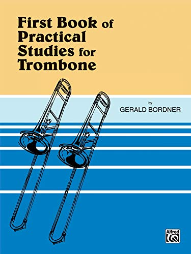 9780769229881: First Book of Practical Studies for Trombone