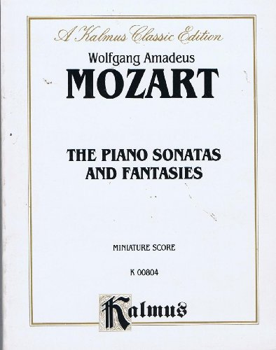 9780769229935: Piano Sonatas and Fantasies K. 331, 332, 333, 457, 545, 570, 576, 394, 397, 475, 396, 553, 494: Miniature Score (Miniature Score) (Kalmus Edition)