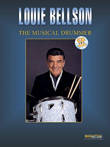 9780769229973: Louie Bellson -- The Musical Drummer (Book & CD) (Manhattan Music Publications)