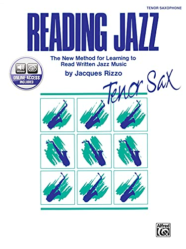 9780769230191: Reading Jazz: The New Method for Learning to Read Written Jazz Music (Tenor Saxophone), Book & CD
