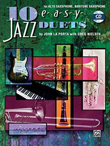 9780769230269: 10 Easy Jazz Duets: E-Flat (Alto Saxophone, Baritone Saxophone), Book & CD