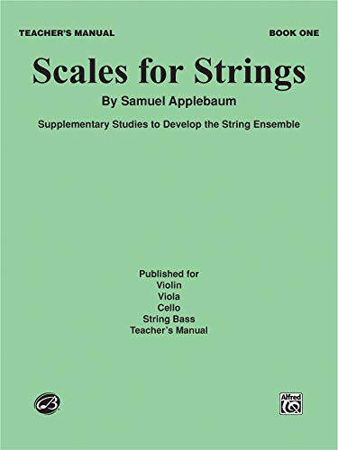 Scales for Strings, Book I Format: Book: By Samuel Applebaum