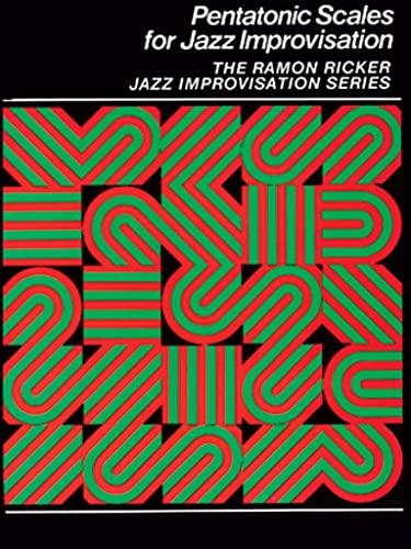 9780769230726: Pentatonic Scales for Jazz Improvisation (The Ramon Ricker Jazz Improvisation)