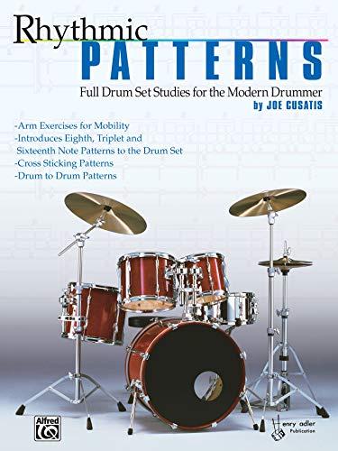 9780769231013: Rhythmic Patterns: Full Drum Set Studies for the Modern Drummer