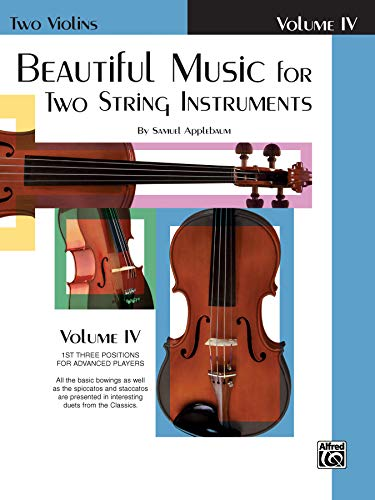 9780769231181: Beautiful Music for Two String Instruments, Bk 4: 2 Violins