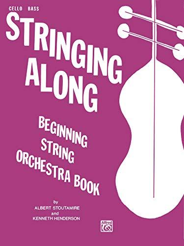 9780769231259: Stringing Along, Level 1: Cello/Bass