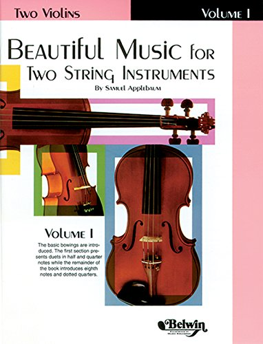 9780769231297: Beautiful Music for Two String Instruments, Bk 1: 2 Violins