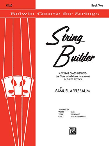 9780769231334: String Builder, Bk 2: Cello (Belwin Course for Strings)