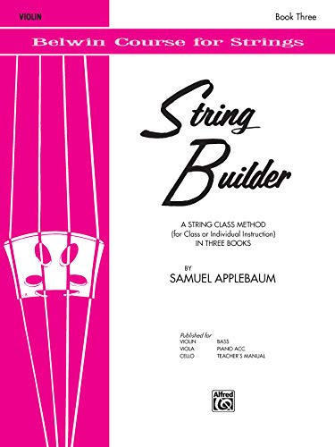 9780769231341: String Builder, Bk 3: Violin (Belwin Course for Strings)
