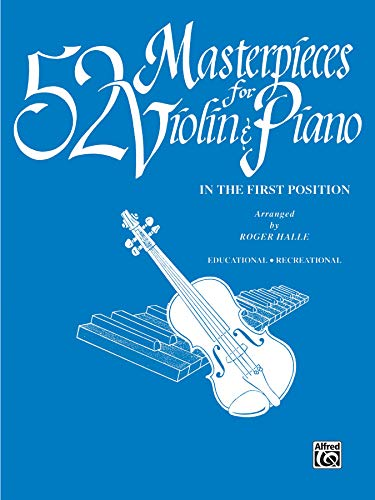 9780769231440: 52 Masterpieces for Violin & Piano: In the First Position