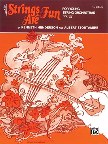 9780769231839: Strings Are Fun, Level 1: 1st Violin