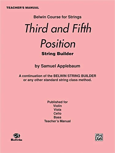 9780769232072: 3rd and 5th Position String Builder: Teacher's Manual