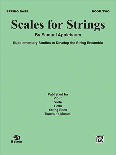 Scales for Strings, Bk 2: Bass (Paperback): Samuel Applebaum
