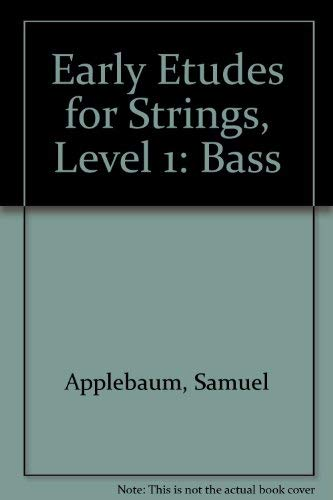 9780769232157: Early Etudes for Strings: Bass (Belwin Course for Strings)
