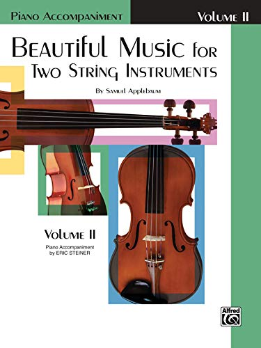 9780769232409: Beautiful Music for Two String Instruments, Bk 2: Piano Acc.