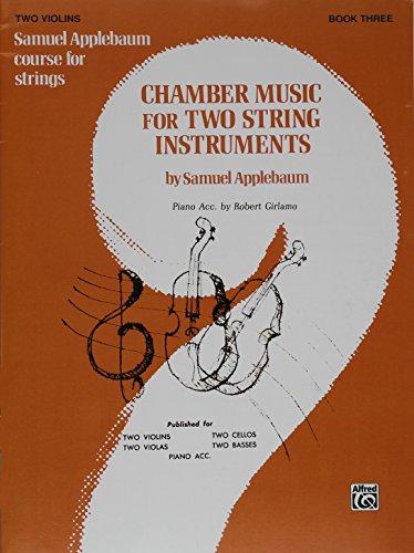 9780769232546: Chamber Music for String Orchestra (Samuel Applebaum Course for Strings)
