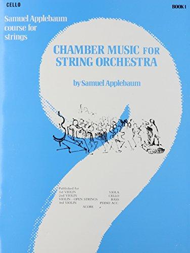 9780769232553: Chamber Music for String Orchestra (Samuel Applebaum Course for Strings)