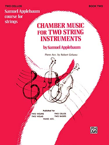 9780769232591: Chamber Music for Two String Instruments, Bk 2: 2 Cellos