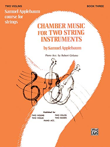 9780769232638: Chamber Music for Two String Instruments, Bk 3: 2 Violins