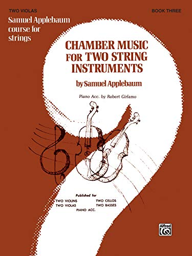 9780769232645: Chamber Music for Two String Instruments, Bk 3: 2 Violas