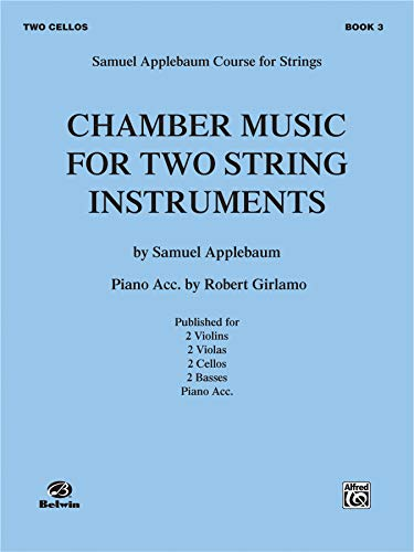 9780769232652: Chamber Music for Two String Instruments, Bk 3: 2 Cellos
