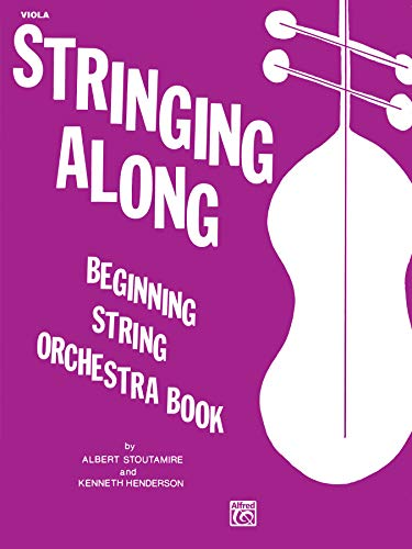 Stringing Along, Level 1: Viola: Stoutamire, Albert, Henderson, Kenneth