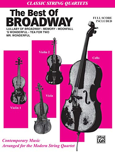 9780769233031: The Best in Broadway: Full Score & Parts (Classic String Quartets)