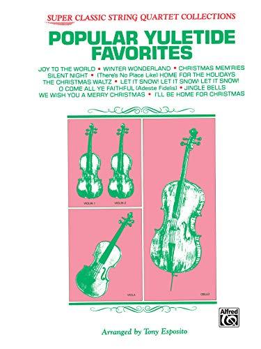 Popular Yuletide Favorites: Full Score & Parts (Classic String Quartets) (9780769233086) by Tony Esposito