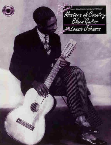 Masters of Country Blues Guitar: Lonnie Johnson (Book & CD) (076923318X) by Lonnie Johnson; Stefan Grossman