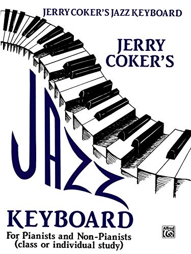 9780769233239: Jazz Keyboard for Pianists and Non-pianists: Class or Individual Study
