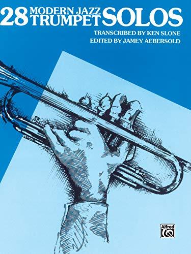 9780769233352: 28 Modern Jazz Trumpet Solos