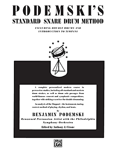 9780769233789: Podemski's Standard Snare Drum Method: Including Double Drums and Introduction to Timpani