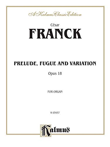 9780769233994: Prelude, Fugue and Variation, Op. 18: Sheet (Kalmus Edition)