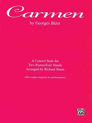 9780769234151: Carmen: A Concert Suite for Two Pianos/Four Hands, Sheet