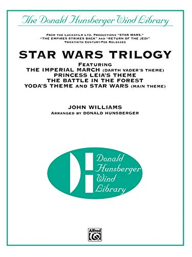 9780769234212: Star Wars Trilogy Featuring the Imperial March, Darth Vader's Theme, Princess Leia's Theme,the Battle in the Forest, Yoda's Theme, and Star Wars, Main Theme (Donald Hunsberger Wind Library)