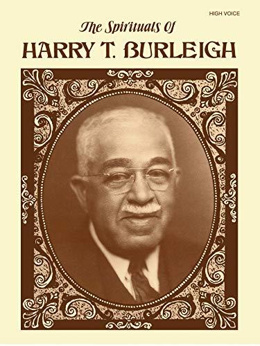 9780769234410: The Spirituals of Harry T. Burleigh: High Voice
