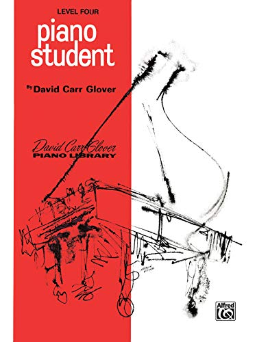 9780769234496: Piano Student: Level 4 (David Carr Glover Piano Library)