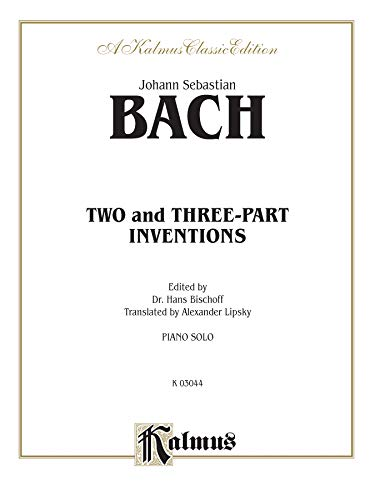 Two- and Three-Part Inventions Format: Book: By Johann Sebastian