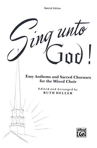 9780769234625: Sing Unto God!: SATB (Special Edition)