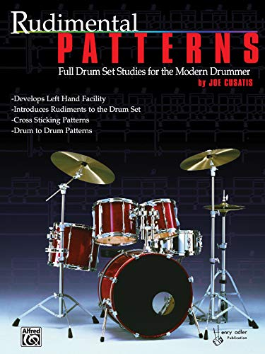 9780769234755: Rudimental Patterns Full Drum Set Studies for the Modern Drummer