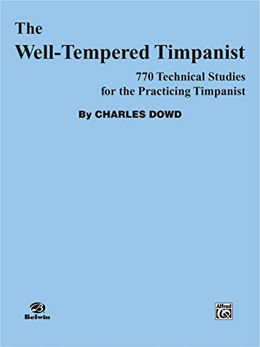9780769234847: Well Tempered Timpanist, the