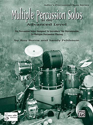 9780769234953: Multiple Percussion Solos: Six Percussion Solos Designed to Introduce the Drummer to Multiple Percussion Playing (Advanced Level), Part(s) (Adler's Percussion Solo Series)